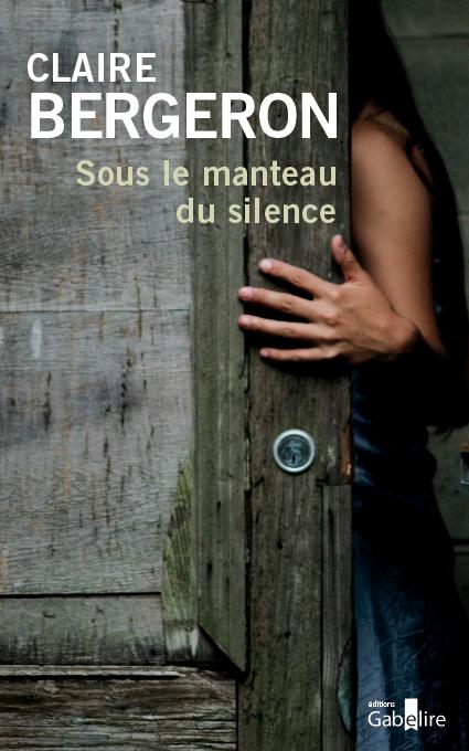 SOUS LE MANTEAU DU SILENCE
