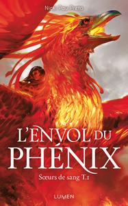 SOEURS DE SANG - TOME 1 L'ENVOL DU PHENIX - VOL01