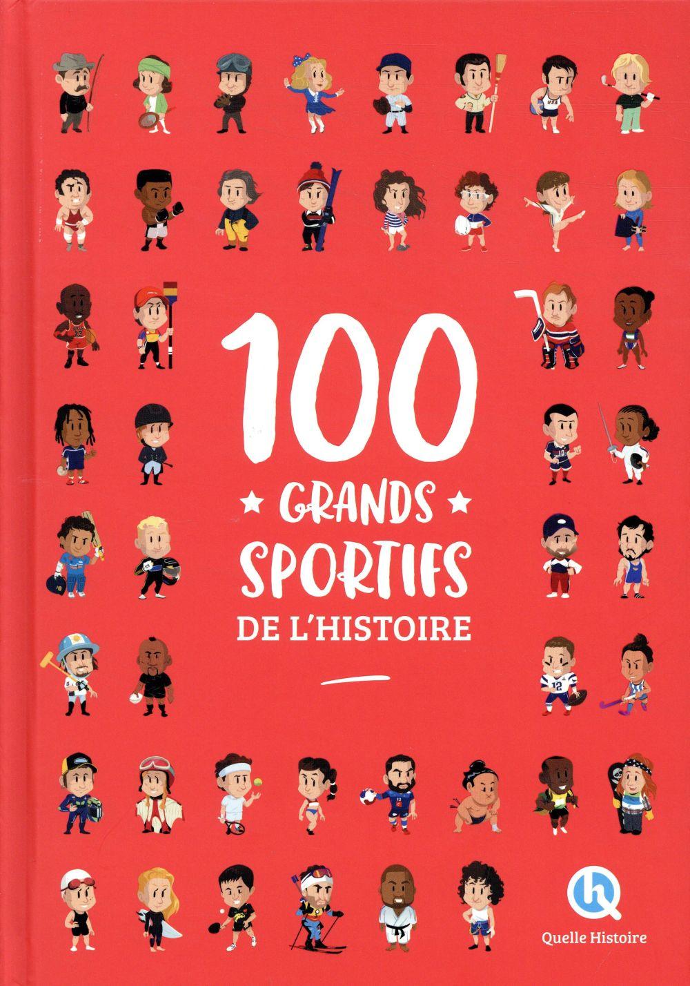 100 GRANDS SPORTIFS DE L'HISTOIRE