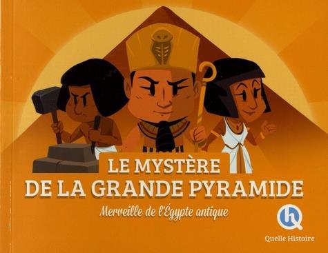 Le mysteres de la grande pyramide