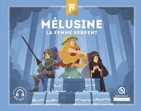 MELUSINE - LA FEMME-SERPENT