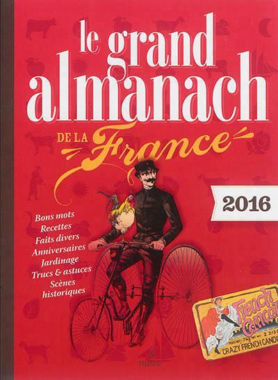 GRAND ALMANACH DE LA FRANCE 2016