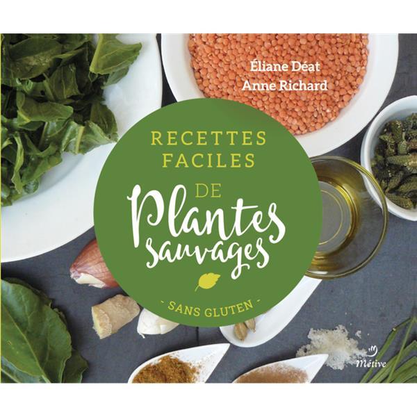 RECETTES FACILES DE PLANTES SAUVAGES