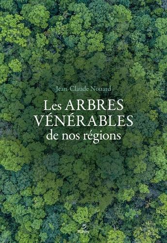 ARBRES VENERABLES DE NOS REGIONS