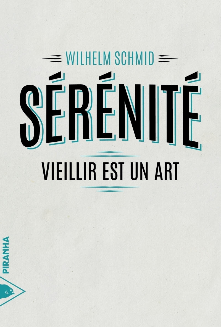 SERENITE - VIEILLIR EST UN ART