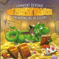 COMMENT DEVENIR UN PARFAIT DRAGON EN MOINS DE 10 LECONS