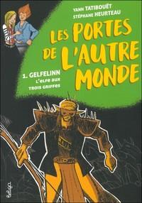 T 1 - GELFELINN, L'ELFE AUX TROIS GRIFFES