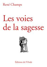 LES VOIES DE LA SAGESSE