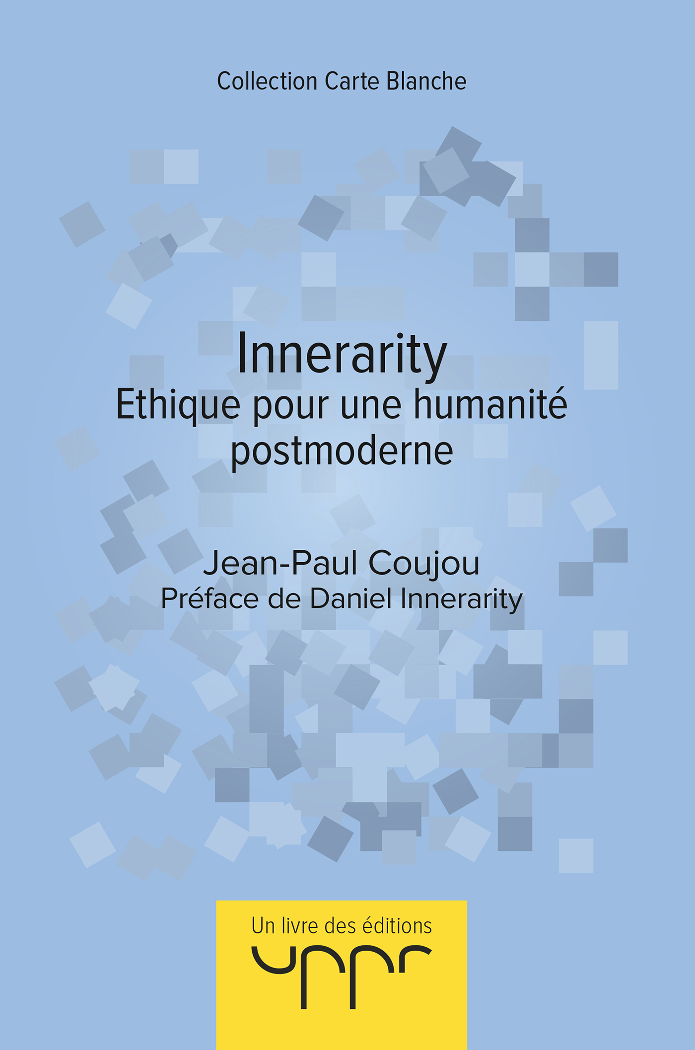INNERARITY - ETHIQUE POUR UNE HUMANITE POSTMODERNE