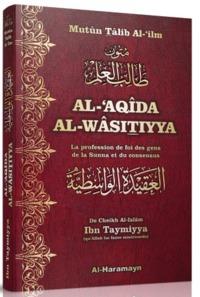 AL-'AQIDA AL-WASITIYYA : LA PROFESSION DE FOI DES GENS DE LA SUNNA (BILINGUE FRANCAIS/ARABE)