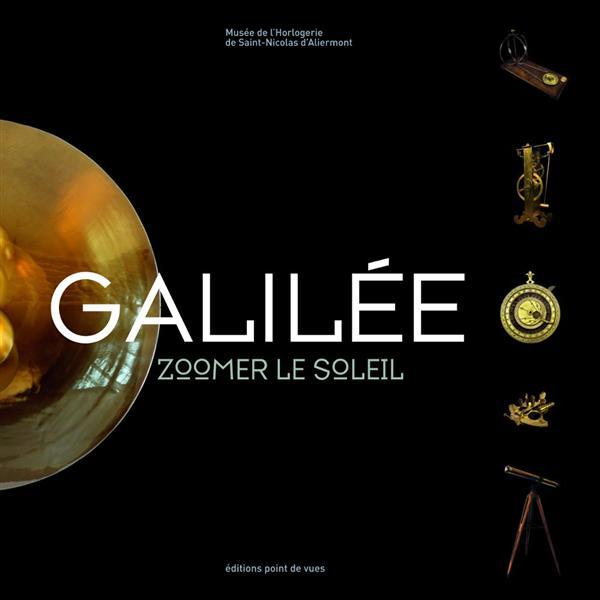 GALILEE - ZOOMER LE SOLEIL