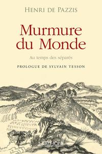 MURMURE DU MONDE - AU TEMPS DES SEPARES