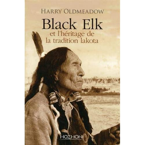 BLACK ELK ET L'HERITAGE DE LA TRADITIOIN LAKOTA