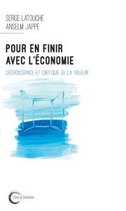 POUR EN FINIR AVEC L'ECONOMIE - LA GRANDE MANIPULATION