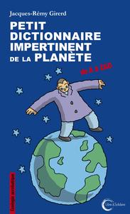 PETIT DICTIONNAIRE IMPERTINENT POUR LA PLANETE - ECOLOGIE PLUMITIVE