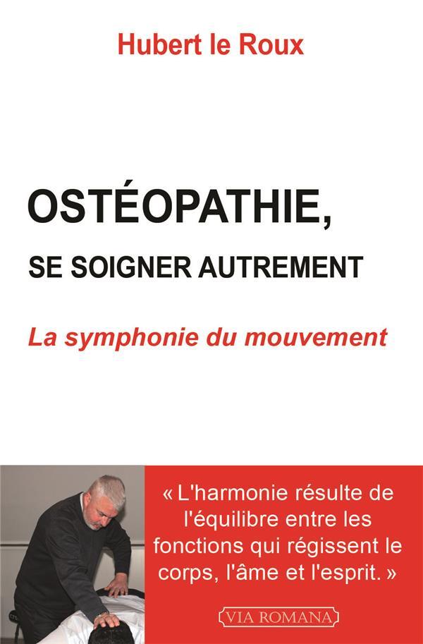OSTEOPATHIE : SE SOIGNER AUTREMENT