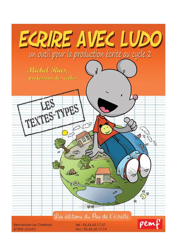 ECRIRE AVEC LUDO-LES TEXTES TYPES