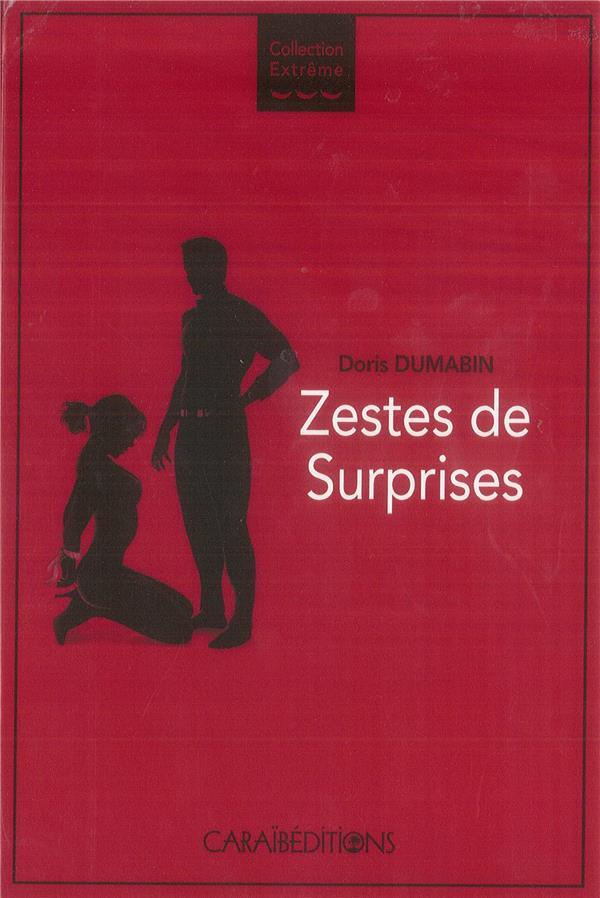 ZESTES DE SURPRISES