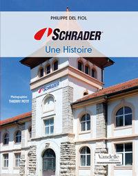 SCHRADER, UNE HISTOIRE
