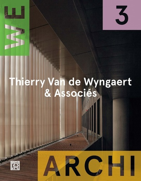WA 03 : THIERRY VAN DE WYNGAERT & ASSOCIES