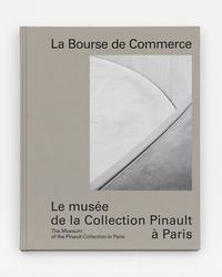 LA BOURSE DE COMMERCE - LE NOUVEAU MUSEE DE LA COLLECTION PINAULT.