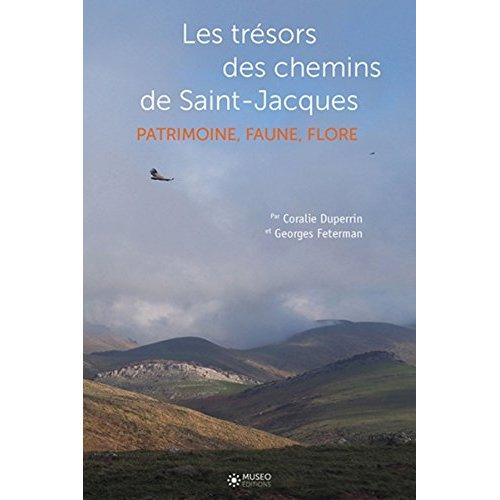 LES CHEMINS DE SAINT-JACQUES - PATRIMOINE, NATURE, GEOLOGIE