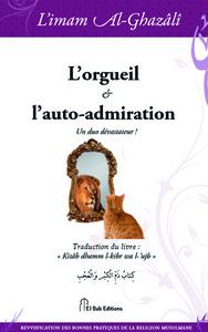 ORGUEIL ET L AUTO-ADMIRATION (L') : UN DUO DEVASTATEUR !