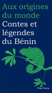 CONTES ET LEGENDES DU BENIN