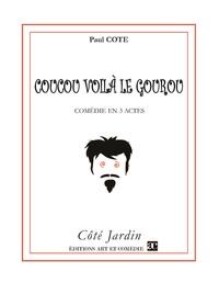 COUCOU VOILA LE GOUROU