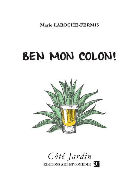 BEN MON COLON !