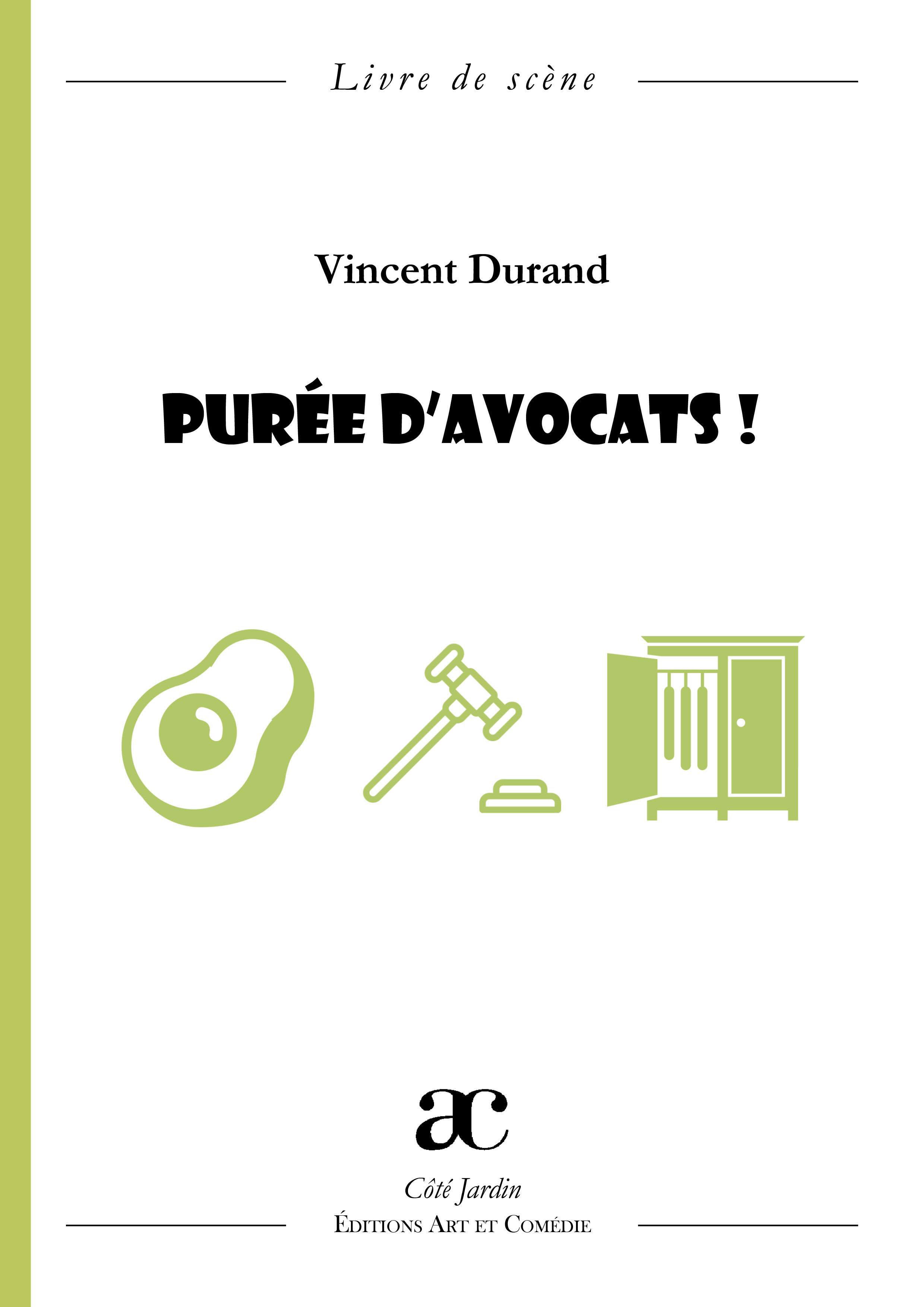 PUREE D'AVOCATS !