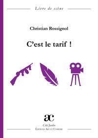 C'EST LE TARIF !