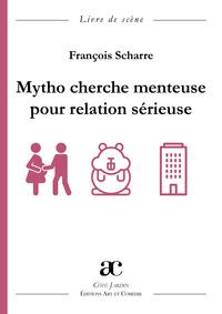 MYTHO CHERCHE MENTEUSE POUR RELATION SERIEUSE