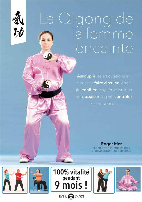 LE QIGONG DE LA FEMME ENCEINTE