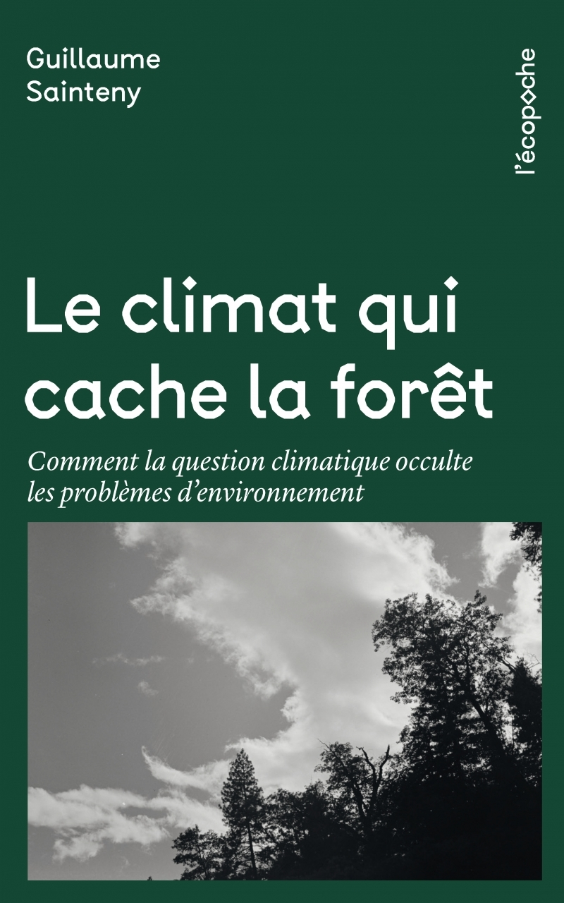 LE CLIMAT QUI CACHE LA FORET - COMMENT LA QUESTION CLIMATIQU