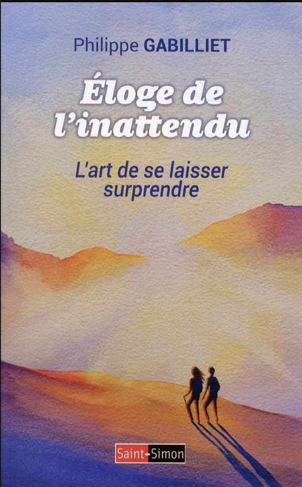 ELOGE DE L'INATTENDU