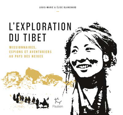 L'EXPLORATION DU TIBET