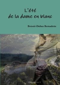 L'ETE DE LA DAME EN BLANC