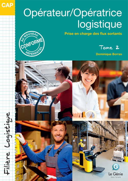 OPERATEUR/OPERATRICE LOGISTIQUE - TOME 2