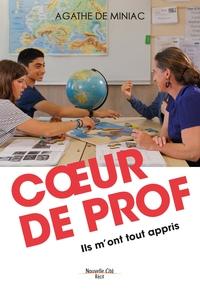 COEUR DE PROF - ILS M'ONT TOUT APPRIS