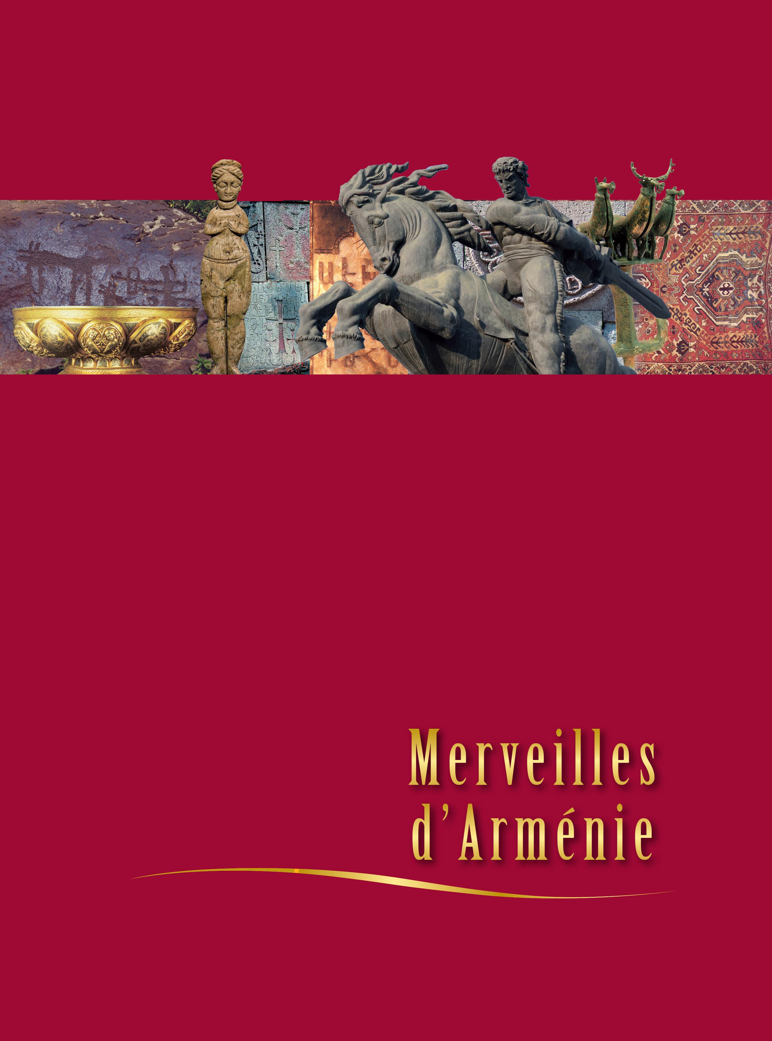 MERVEILLES D'ARMENIE - NLLE ED. AUGMENTEE