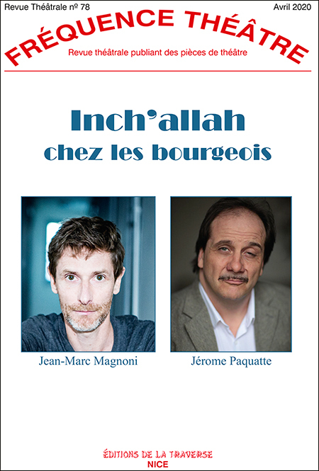 FREQUENCE THEATRE - T78 - INCH ALLAH CHEZ LES BOURGEOIS