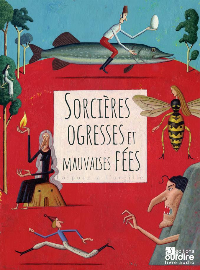 SORCIERES, OGRESSES ET MAUVAISES FEES