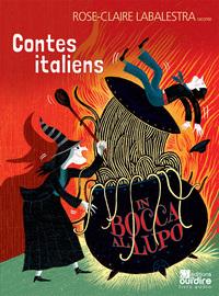 CONTES ITALIENS, IN BOCCA AL LUPO
