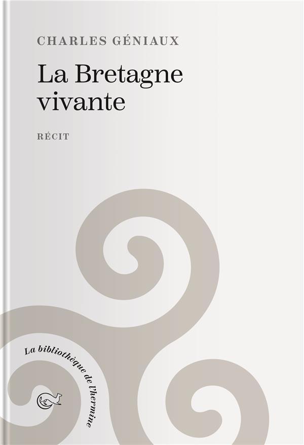 LA BRETAGNE VIVANTE.