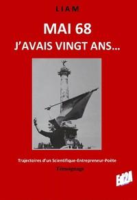 MAI 68, J'AVAIS VINGT ANS...