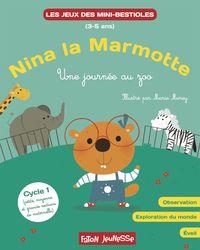 NINA LA MARMOTTE EXPLORE LE MONDE - UNE JOURNEE AU ZOO