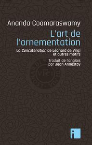 L'ART DE L'ORNEMENTATION - LA CONCATENATION DE LEONARD DE VINCI ET AUTRES MOTIFS