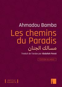 LES CHEMINS DU PARADIS - EDITION BILINGUE