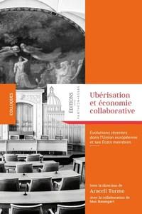 UBERISATION ET ECONOMIE COLLABORATIVE - EVOLUTIONS RECENTES DANS L'UNION EUROPEENNE ET SES ETATS MEM